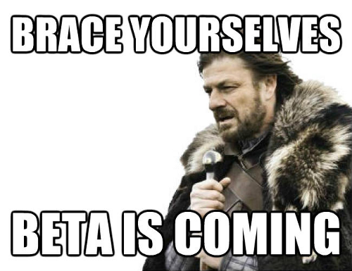 beta_is_coming